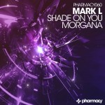 Shade on You / Morgana